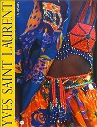 Yves Saint Laurent: Exotismes : Musée de la mode, Espace mode méditerranée, 10 décembre 1993-27 mars 1994