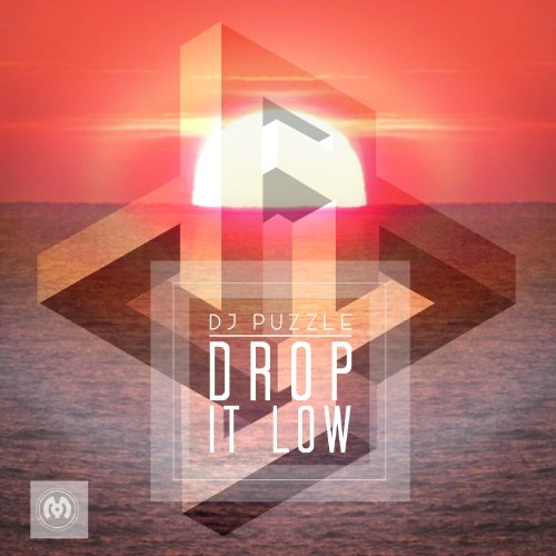 Drop it Low - EP