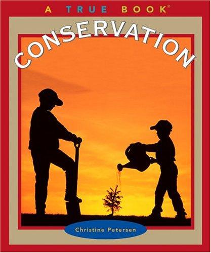Download Conservation (True Books) PDF