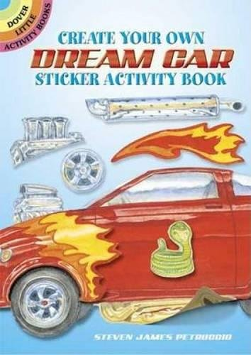 Create Your Own Dream Car Sticker Activity Book (Dover Little Activity Books ()