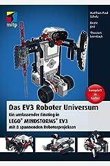 Das EV3 Roboter Universum: Ein umfassender Einstieg in LEGO® MINDSTORMS® EV3 mit 8 spannenden Roboterprojekten. (German Edition) Kindle Edition