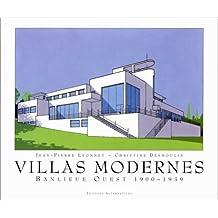 VILLAS MODERNES - BANLIEUE OUEST 1900-1939