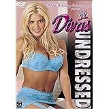 WWE Divas Undressed