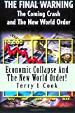 Economic Collapse and the New World Order!, Terry L. Cook, 144991473X