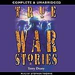 True War Stories | Terry Deary