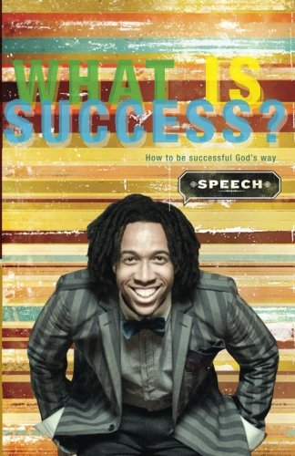 What Is Success?: How To Be Successful God's Way