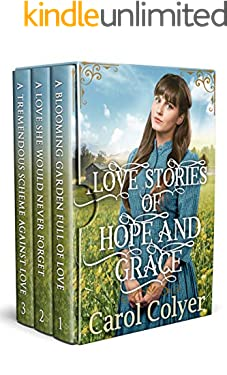 Love Stories of Hope and Grace: A Historical Western Romance Collection