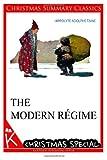 The Modern Regime [Christmas Summary Classics], Hippolyte Adolphe Taine, 1494825376
