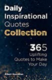 Daily Inspirational Quotes Collection: 365