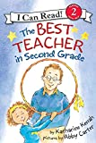 img - for The Best Teacher in Second Grade (I Can Read Level 2) book / textbook / text book