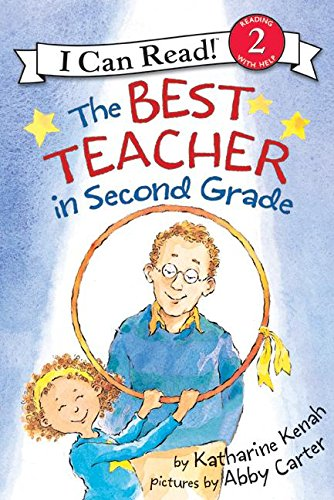 The Best Teacher in Second Grade (I Can Read Level 2) (Best Grad Schools In The World)