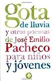 img - for Gota de lluvia y otros poemas para nios y jovenes (Biblioteca Era) (Spanish Edition) book / textbook / text book