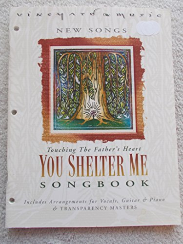 You Shelter Me Songbook: Touching the Father's Heart