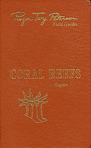 Coral reefs: A guide to the common invertebrates and fishes of Bermuda, the Bahamas, southern Florida, the West Indies, and the Caribbean coast of ... America (Roger Tory Peterson field (Bermuda Fish)