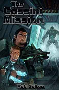 The Cassini Mission (Galactic Conspiracies Book 2) by [Colton, Rob]