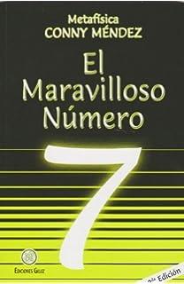 El Maravilloso Numero 7=The Wonderful Number 7 (Coleccion Metafisica Conny Mendez) by