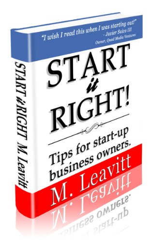 Start it Right! - Tips for Small Business Owners on How to Start a Business (Start-up Business Rules of Thumb Book 1) (English Edition)