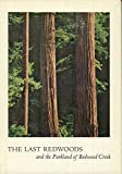 img - for The Last Redwoods and the Parkland of Redwood Creek book / textbook / text book