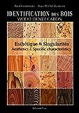 Identification des bois. Description et esthétique