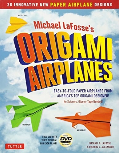 Michael LaFosse's Origami Airplanes: 28 Easy-to-Fold Paper Airplanes from America's Top Origami Designer!: Includes Paper Airplane Book, 28 Projects and DVD (Paper Planes Origami Kit)