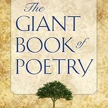 The Giant Book of Poetry | Livre audio Auteur(s) : William Roetzheim (editor) Narrateur(s) : John Aviles, Richard Baird, Joel Castellaw, Kris Griffen, Marti Krane, Robert Masson, Courtney J. McMillon, Olga Mieth