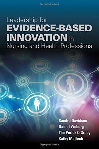 1284099415 - Leadership For Evidence-Based Innovation In Nursing And Health Professions