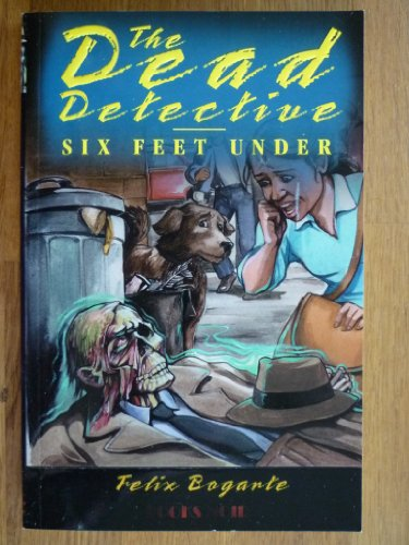 Price comparison product image SIX FEET UNDER (The Dead Detective Series)
