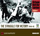img - for The Second World War Experience Volume 4: The Struggle for Victory 1944-45 book / textbook / text book