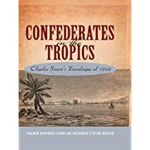 Confederates in the Tropics: Charles Swett's Travelogue