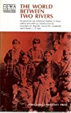 img - for The Worlds Between Two Rivers, Perspectives on American Indians in Iowa (Iowa Heritage Collection) by Gretchen M. Bataille (1987-03-30) book / textbook / text book