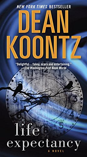 Life Expectancy by Dean Koontz