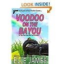 Voodoo on the Bayou (A Cajun Magic Mystery Book 1)