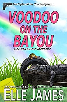 Voodoo on the Bayou (A Cajun Magic Mystery Book 1) by [James, Elle]