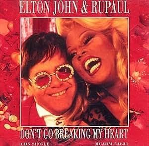 Elton John DonT Go Breaking My Heart