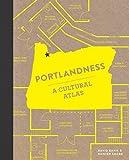 img - for Portlandness: A Cultural Atlas book / textbook / text book