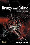 Drugs and Crime, Philip Bean, 1843923319