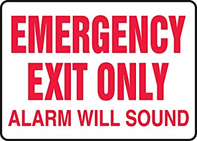 "Accuform Signs MEXT921VS Adhesive Vinyl Safety Sign, Legend ""EMERGENCY EXIT ONLY ALARM WILL SOUND"", 10"" Length x 14"" Width x 0.004"" Thickness, Red on White"