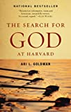 The Search for God at Harvard, Ari L. Goldman, 0345377060
