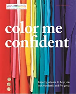 Color me beautiful discover your natural beauty through the colors color me confident expert guidance to help you feel confident and look great colour fandeluxe Choice Image