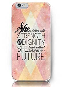 Popular Designed She is clothed with strength and dignity and laughs without fear of the future - 5.5 Inch iPhone 6 plus - hard snap on plastic case - Inspirational and motivational life quotes BY Xincase