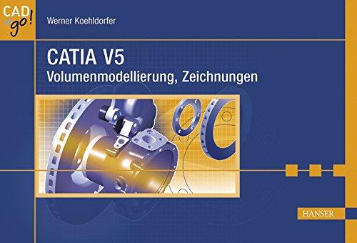 CATIA V5: Volumenmodellierung, Zeichnungen