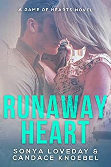 Runaway Heart: A Game of Hearts Novel by [Loveday, Sonya, Knoebel, Candace]