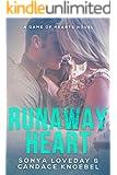 Runaway Heart: A Game of Hearts Novel