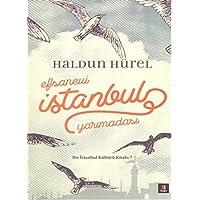 Efsanevi İstanbul Yarımadası (Ciltli): Bir İstanbul Kültürü Kitabı - 7
