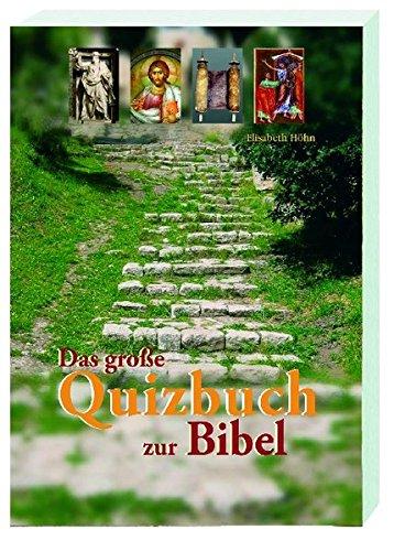 Das große Quizbuch zur Bibel: Für Unterricht und Gemeinde