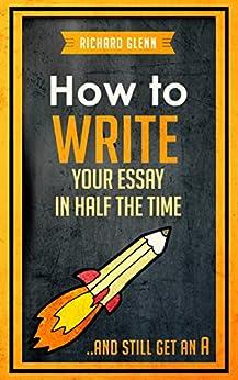 Richard aczel how to write an essay