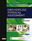 Orthopedic Physical Assessment (Musculoskeletal Rehabilitation)