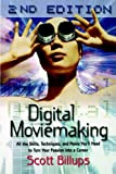 Digital Moviemaking, Scott Billups, 0941188809
