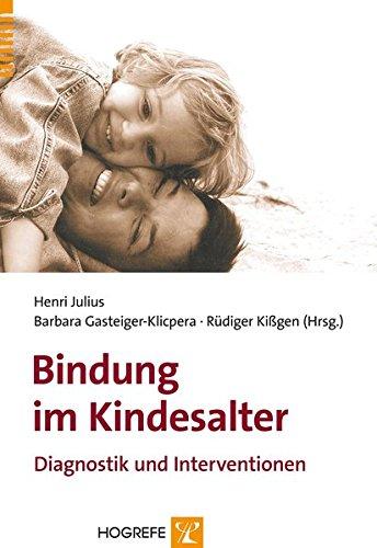 bindung-im-kindesalter-diagnostik-und-interventionen