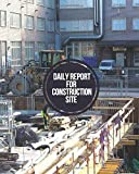 Daily Report For Construction Site: Contractors